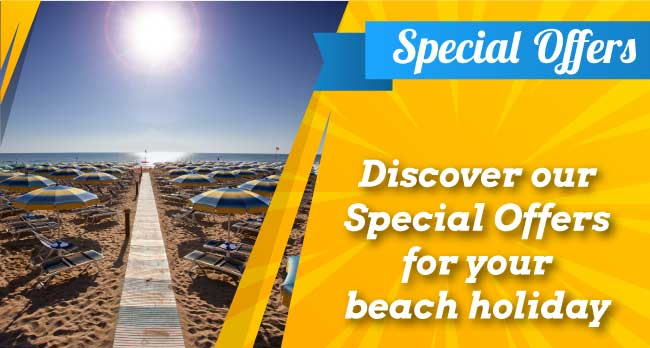 Discover our Special Offers for your beach holiday